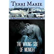 The Wrong Side of Midnight (A Billionaire in Disguise Book 3) (English Edition)