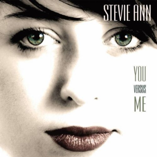 Stevie Ann - You Versus Me