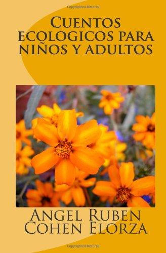 Cuentos ecologicos para niños y adultos