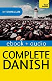 Complete Danish: Teach Yourself: Enhanced Edition (English Edition)