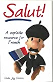 Telecharger Livres Salut A Copiable Resource for French (PDF,EPUB,MOBI) gratuits en Francaise