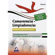 Camareros/as-Limpiadores/as. Personal Laboral (Grupo V) de la Administración de la Comunidad Autónoma de Extremadura. Temario (Extremadura (mad))