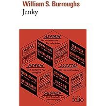 Junky: Le texte définitif de «Junk»