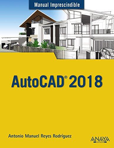 AutoCAD 2018 (Manuales Imprescindibles)