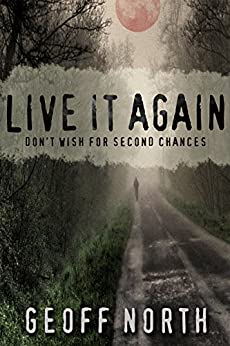 Live it Again by [North, Geoff]