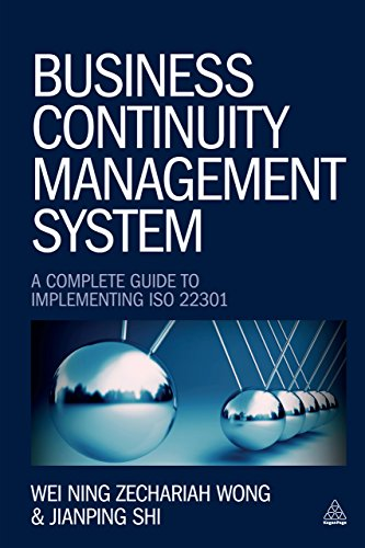 Business Continuity Management System: A Complete Guide to Implementing ISO 22301 (English Edition) por Wei Ning Zechariah Wong