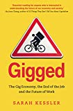 Gigged: The Gig Economy, the End of the Job and the Future of Work (English Edition)