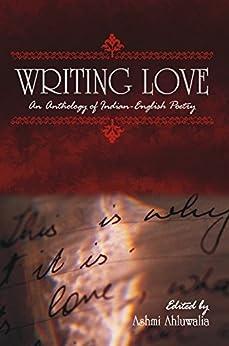 Writing Love by [Ashmi Ahluwalia]