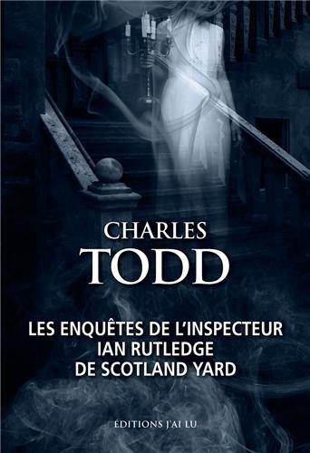 Les enquêtes de l'inspecteur Ian Rutledge de Scotland Yard : Héritage mortel ; Les fantômes d'Osterley