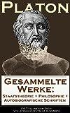 Image de Gesammelte Werke: Staatstheorie + Philosophie + Autobiografische Schriften (36 Titel in einem Buch -