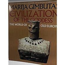 Civilisation of the Goddess