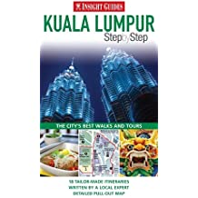 Insight Guides: Kuala Lumpur Step By Step (Insight Step by Step)