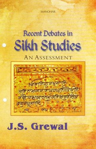 Recent Debates in Sikh Studies