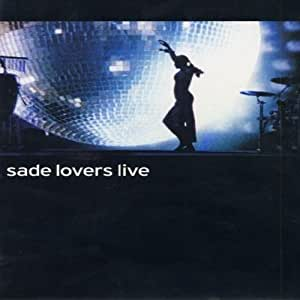 Sade : Lovers Live