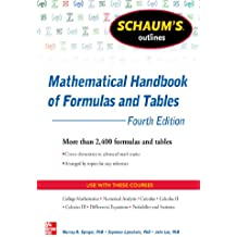 Schaum's Outline of Mathematical Handbook of Formulas and Tables, 4th Edition: 2,400 Formulas + Tables