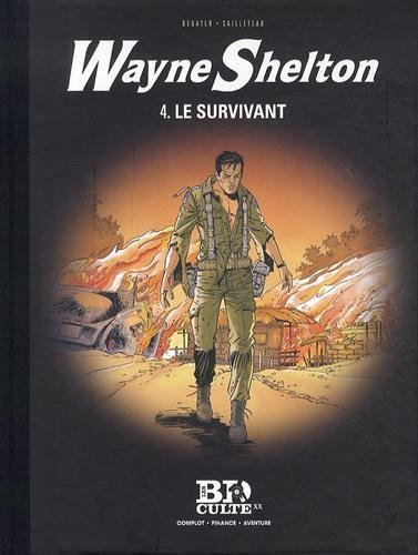 Wayne Shelton, Tome 4 : Le survivant de Denayer (25 avril 2014) Album