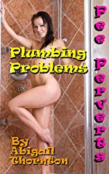Pee Perverts: Plumbing Problems (English Edition)