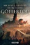 Göttertod: The First Empire 3 (Zeit der Legenden, Band 3)