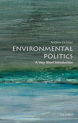 Environmental Politics: A Very Short Introduction (Very Short Introductions) por Andrew Dobson
