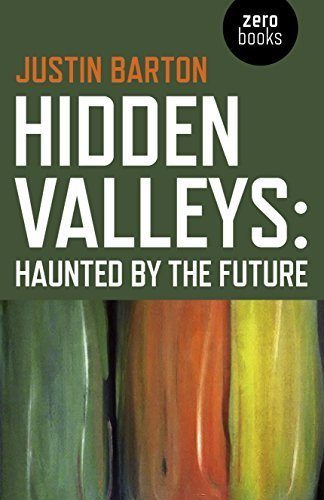 hidden-valleys-haunted-by-the-future-by-barton-justin-2015-paperback