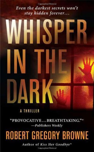Whisper in the Dark by Robert Gregory Browne (2009-02-03)