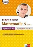 Klett Komplett Trainer Mathematik, Gymnasium Klasse 9: Gymnasium - der komplette Lernstoff