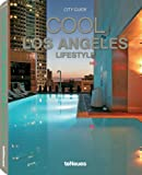 Cool Los Angeles. Ediz. multilingue (Styleguides)