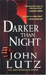 Darker Than Night by John Lutz (2004-08-01)