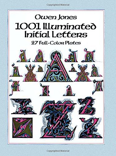 1001 Illuminated Initial Letters: 27 Full-Color Plates (Dover Pictorial Archive)