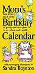 Mom's Birthday Calendar: Perpetual: H...