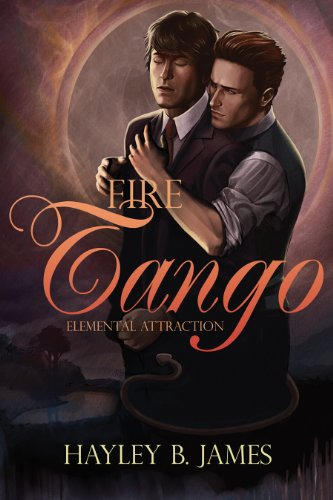 Fire Tango (Elemental Attraction Book 2)