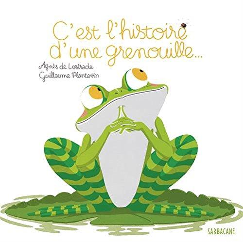 C'est l'histoire d'une grenouille
