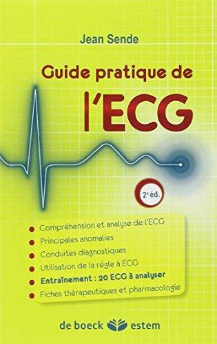 Guide pratique de l'ECG by Jean Sende (2009-06-23)