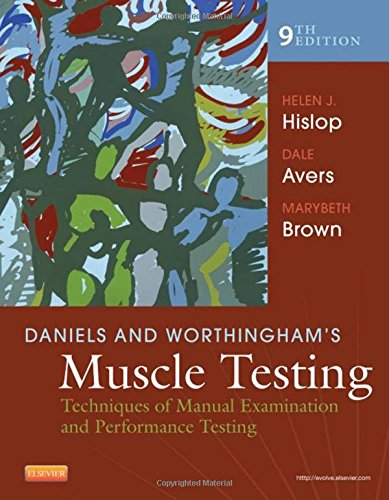 Daniels and Worthingham's Muscle Testing: Techniques of Manual Examination and Performance Testing, 9e