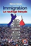 Immigration : Le naufrage français