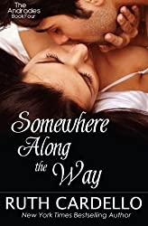 Somewhere Along the Way (The Andrades Book Four) (Volume 4) by Ruth Cardello (2015-03-31)