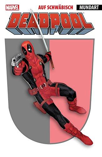 Deadpool auf schwäbisch