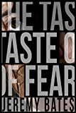 The Taste of Fear (A Suspense Action Thriller & Mystery Novel)