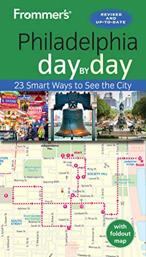 Frommer's Philadelphia day by day (Day by Day Guides) (English Edition)
