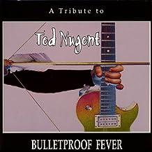 Bulletproof Fever
