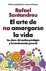 El arte de no amargarse la vida par Santandreu