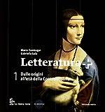 Letteratura +. Con guida esame-Antologia Divina commedia. Per le Scuole superiori. Con espansione online: 1