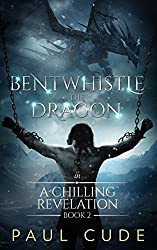 Bentwhistle the Dragon in A Chilling Revelation