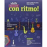 Insieme con ritmo! Vol. A: Teoria-Strumenti musicali-Antologia. Con e-book. Con espansione online. Con CD Audio. Per la Scuola media