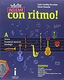 Insieme con ritmo! Vol. A: Teoria-Strumenti musicali-Antologia. Per la Scuola media. Con CD Audio. Con e-book. Con espansione online
