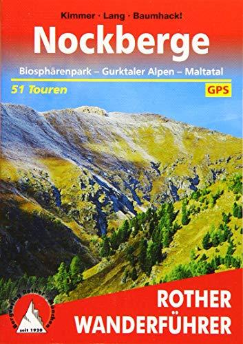 Nockberge: Biosphärenpark - Gurktaler Alpen - Maltatal. 51 Touren. Mit GPS-Tracks (Rother Wanderführer)