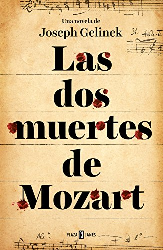 Las dos muertes de Mozart por Joseph Gelinek