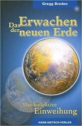 Das Erwachen der neuen Erde: Die Rückkehr einer vergessenen Dimension