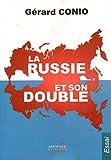 La Russie et Son Double