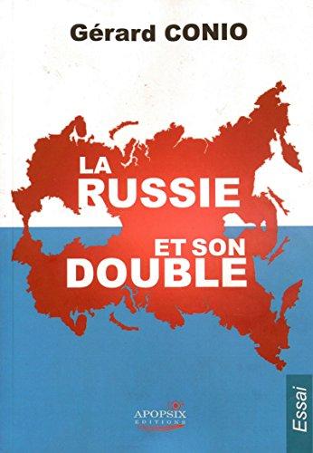 Gérard Coniola Russie et Son Double